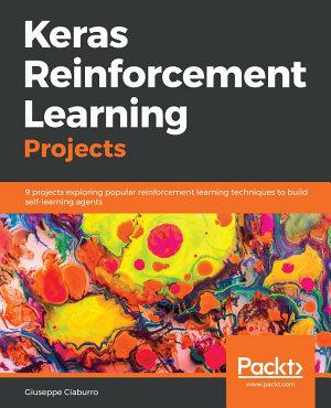 Keras Reinforcement Learning Projects PDF