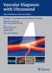 Vascular Diagnosis with Ultrasound: Clinical Reference with Case Studies, Edition 2