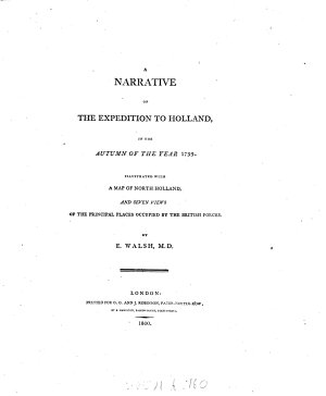 A Narrative Of The Expedition To Holland In The Autumn Of The Year 1799