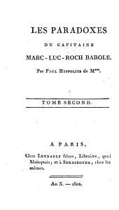 Les Paradoxes du capitaine Marc-Luc-Roch Barole: 2. - 213 S.