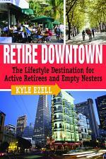 Retire Downtown
