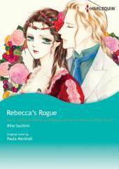 REBECCA'S ROGUE: Harlequin Comics