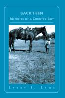 Back Then Memoirs of a Country Boy PDF