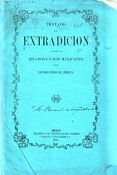 Tratado de extradición entre los Estados-Unidos Mexicanos y los Estados-Unidos de América