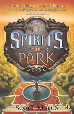 Gods of Manhattan 2  Spirits in the Park PDF