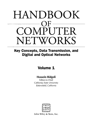 The Handbook of Computer Networks  Key Concepts  Data Transmission  and Digital and Optical Networks PDF