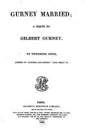 Gurney Married: A Sequel to Gilbert Gurney, Volume 1
