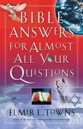 Bible Answers for Almost All Your Questions