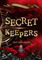 Secret Keepers 2  Zeit der J  ger PDF