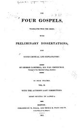 The four Gospels, tr. from the Greek: With preliminary dissertations, and notes critical and explanatory, Volume 2