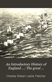 An Introductory History of England ...: The great European war [1792-1815] 1909