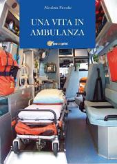 Una vita in ambulanza