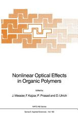 Nonlinear Optical Effects in Organic Polymers PDF