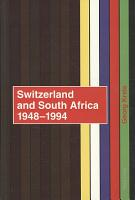 Switzerland and South Africa 1948 1994 PDF