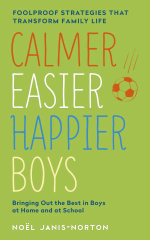 Calmer  Easier  Happier Boys