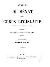Annales du Sénat et du Corps législatif: Volume3