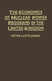 Economics of Nuclear Power Programmes in the United Kingdom