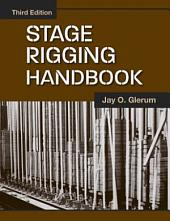 Stage Rigging Handbook, Third Edition