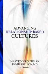 Advancing Relationship-Based Cultures