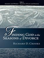 Finding God in the Seasons of Divorce PDF