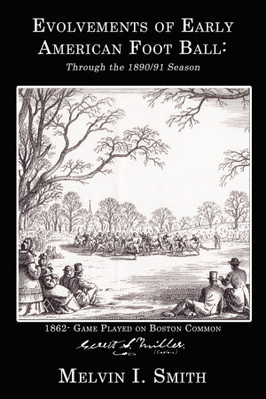 Evolvements of Early American Foot Ball