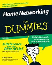 Home Networking For Dummies: Edition 4