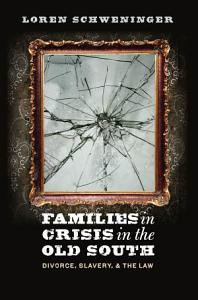 Families in Crisis in the Old South PDF