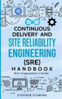 Continuous Delivery and Site Reliability Engineering (SRE) Handbook