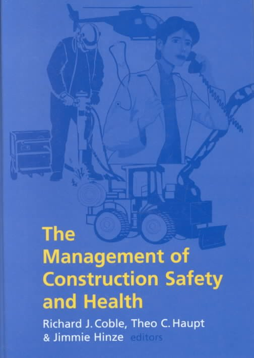 The Management of Construction Safety and Health