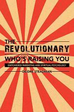 The Revolutionary Who'S Raising You