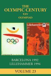XXV Olympiad: Barcelona 1992, Lillehammer 1994