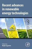 Recent Advances in Renewable Energy Technologies