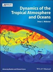 Dynamics of The Tropical Atmosphere and Oceans PDF