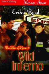 Wild Inferno [The Men of Inferno 2]