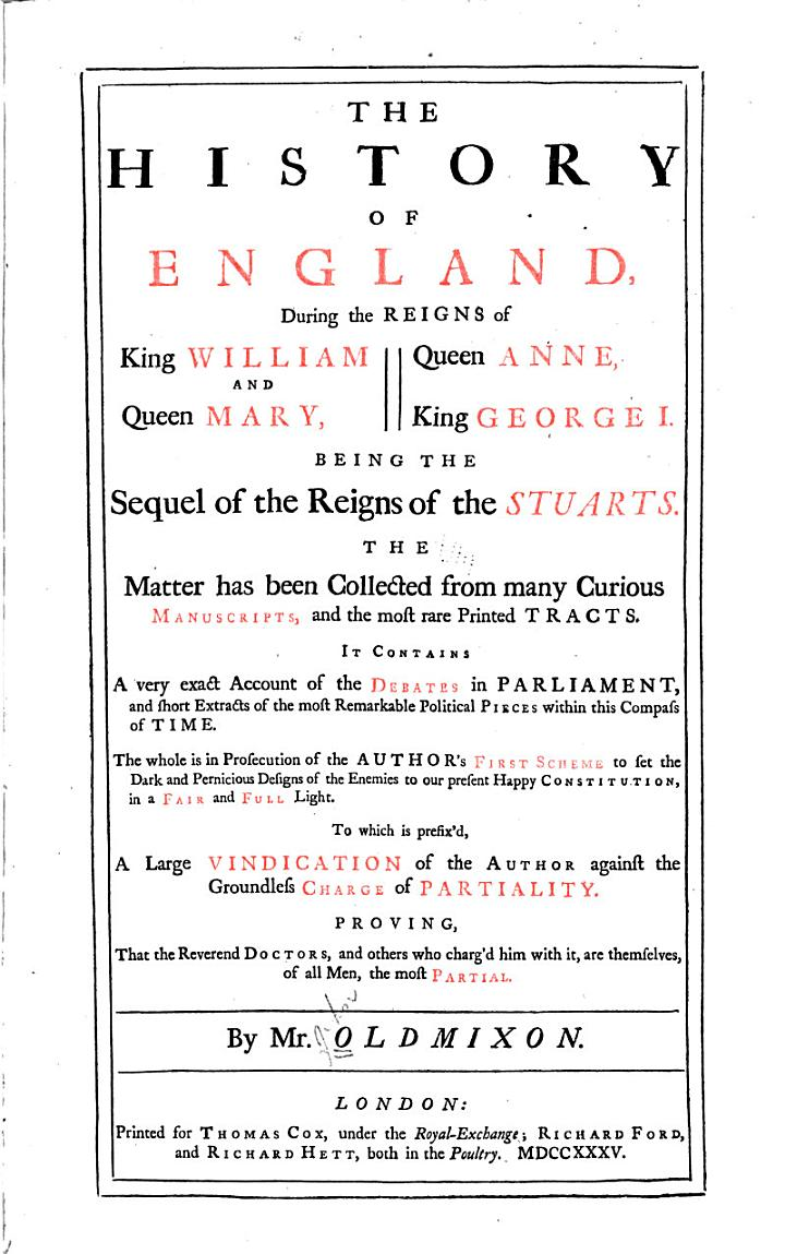 The History of England, During the Reigns of King William and Queen Mary, Queen Anne, King George I.