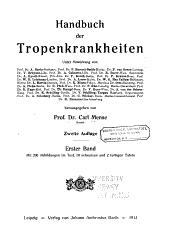 Handbuch der Tropenkrankheiten: -Eysell, Adolf. Die krankheitsüberträger unter den Arthropoden. Doerr, R., & Russ, V. K. Die Phlebotomen
