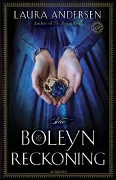 The Boleyn Reckoning: A Novel