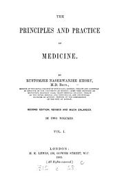 The Principles and Practice of Medicine: Volume 1