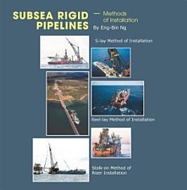 Subsea Rigid Pipelines     Methods of Installation PDF