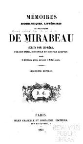 Mémoires biographiques, littéraires et politiques de Mirabeau: Volume8