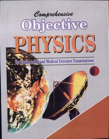 Comprehensive Objective Physics PDF