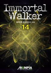 Immortal Walker 14권