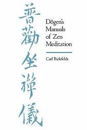 Dogen's Manuals of Zen Meditation