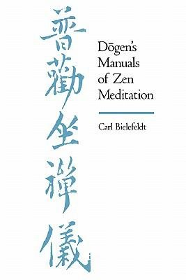 Dogen s Manuals of Zen Meditation