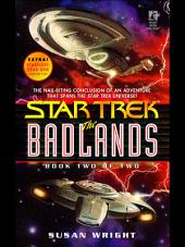 The Badlands: Book Two of Two