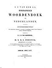 Biographisch woordenboek der Nederlanden, bevattende levensbeschrijvingen van zoodanige personen, die zich op eenigerlei wijze in ons vaderland hebben vermaard gemaakt...