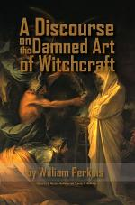 A Discourse on the Damned Art of Witchcraft