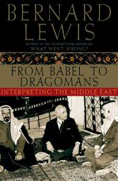 From Babel to Dragomans: Interpreting the Middle East