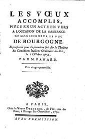 Les voeux accomplis: pièce en un acte en vers à l'occasion de la naissance de Monseigneur le duc de Bourgogne