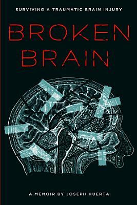 Broken Brain PDF